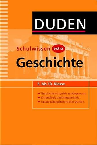9783411732517: Duden Schulwissen extra - Geschichte