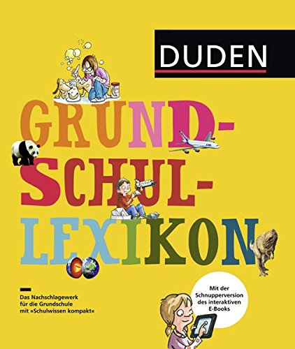 9783411734320: Duden Grundschullexikon: DAS Nachschlagewerk für die Grundschule mit Schnupperversion des interaktiven E-Books