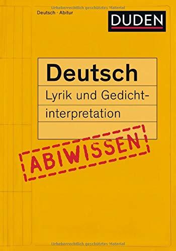9783411740710: Duden Abiwissen Deutsch - Lyrik und Gedichtinterpretation
