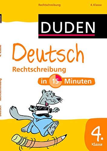 9783411751310: Deutsch in 15 Minuten - Rechtschreibung 4. Klasse