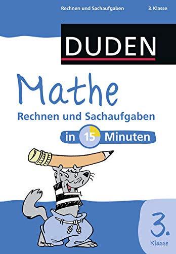 9783411751419: Mathe in 15 Minuten - Rechnen und Sachaufgaben 3. Klasse