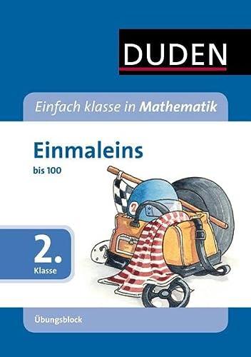 9783411752010: Einfach klasse in Mathematik - Einmaleins, 2. Klasse - �bungsblock: bis 100