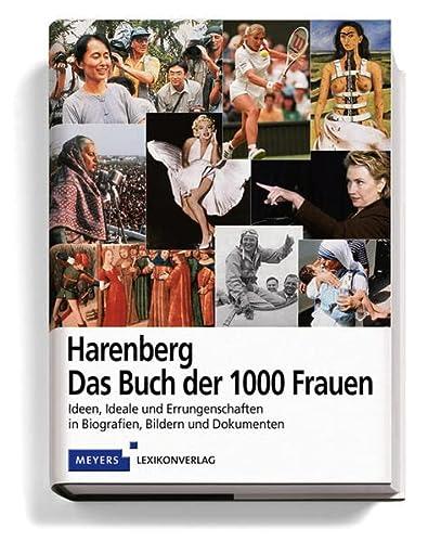 Harenberg. Das Buch der 1000 Frauen. Ideen,: Laue-Bothen, Christine (Projekt-Leitung)/Issel,