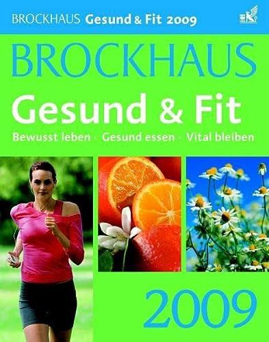 9783411800025: Brockhaus Gesund & Fit 2009: Bewusst leben. Gesund essen. Vital bleiben