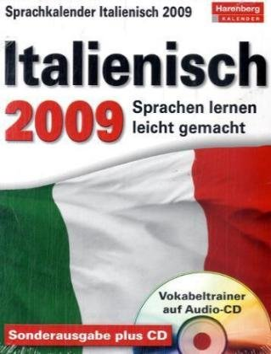 9783411800261: Harenberg Sprachkalender Italienisch 2009: Sprachen lernen leicht gemacht: Übungen, Dialoge, Geschichten