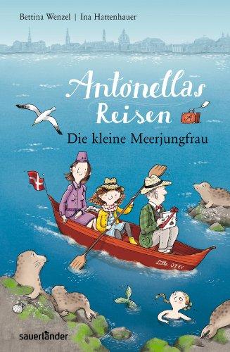 9783411809356: Antonellas Reisen. Die kleine Meerjungfrau