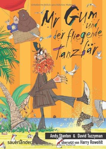 9783411809783: Mr Gum und der fliegende Tanzbär