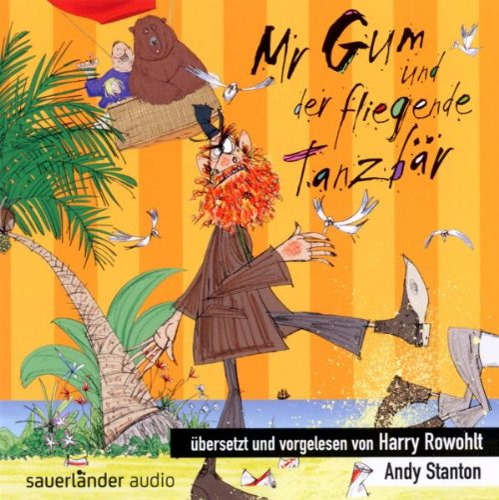 9783411810291: Mr Gum und der fliegende Tanzb�r: �bersetzt und vorgelesen von Harry Rowohlt