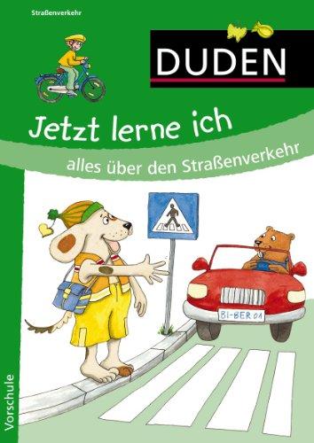 9783411810383: Jetzt lerne ich alles über den Straßenverkehr: Vorschule