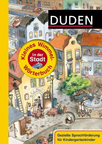 9783411810567: Duden - Kleines Wimmel-W�rterbuch - In der Stadt