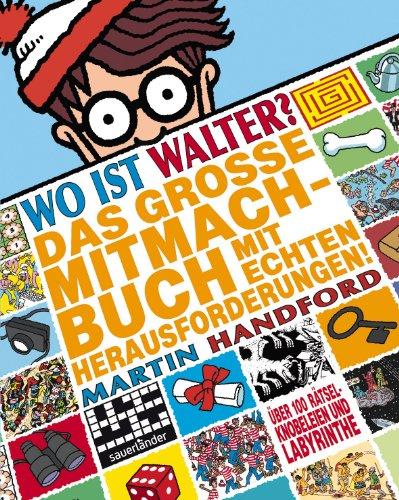 9783411810949: Wo ist Walter? Das große Mitmachbuch mit echten Herausforderungen: Activity-Buch