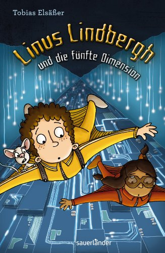9783411811199: Linus Lindbergh und die f�nfte Dimension