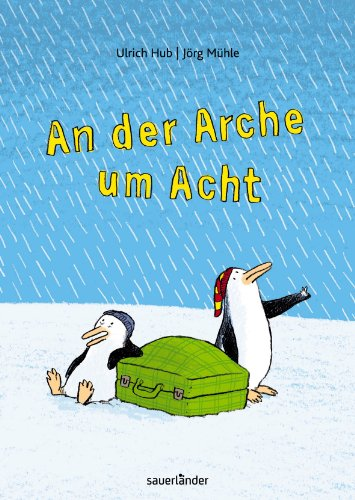 9783411811342: An der Arche um Acht Sauerländer Kinderbuch Ill. v. Mühle, Jörg Deutsch Durchgehend farbig illustriert, 42 Illustr.