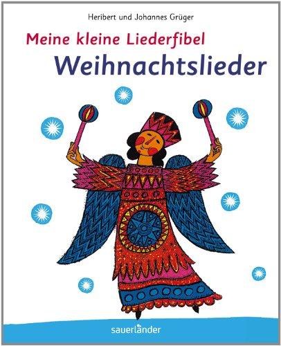 9783411811939: Meine kleine Liederfibel - Weihnachtslieder