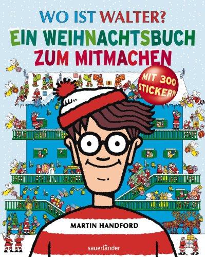 9783411812097: Wo ist Walter? Ein Weihnachtsbuch zum Mitmachen: Weihnachtsbeschäftigungsbuch