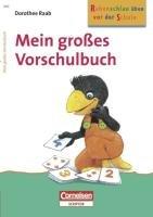 9783411860036: Rabenschlau üben vor der Schule. Mein großes Vorschulbuch: Spiele und Übungen zur Förderung der Schulreife