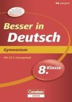 9783411861347: Besser in der Sekundarstufe I Deutsch 8. Schuljahr: Übungsbuch mit separatem Lösungsheft (24 S.)