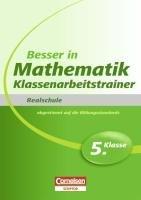 9783411861545: Besser in der Sekundarstufe I Mathematik Realschule 5. Schuljahr. Klassenarbeitstrainer: Übungsbuch mit separatem Lösungsheft (24 S.)
