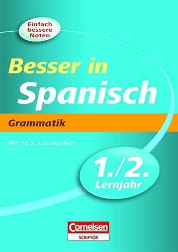 9783411861729: Besser in Spanisch. Grammatik 1./2. Lernjahr. �bungsbuch