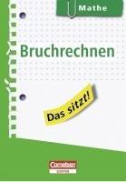 Das sitzt! Mathe. Bruchrechnen: Heft im Hosentaschenformat - Roland Zerpies; Benno Mohry; Hans Karl Abele