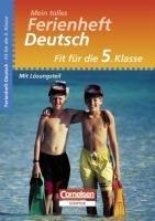 Fit für die 5. Klasse - Deutsch. Übungsheft mit Lösungsteil: Mein tolles Ferienheft - Meisterernst, Marten; Meisterernst, Miriam