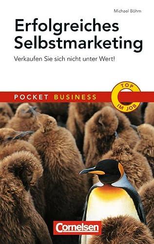 9783411863563: Erfolgreiches Selbstmarketing: Pocket Business - Verkaufen Sie sich nicht unter Wert!