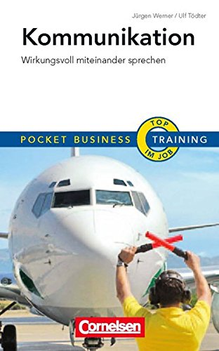9783411863686: Pocket Business - Training Kommunikation: Wirkungsvoll miteinander sprechen