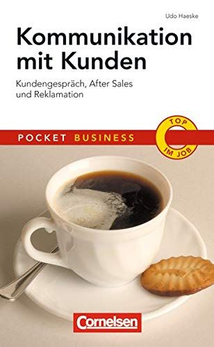 9783411863730: Pocket Business Kommunikation mit Kunden: Kundengespräche, After Sales und Reklamation