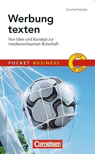9783411863761: Pocket Business Werbung texten: Von Idee und Konzept zur medienwirksamen Botschaft