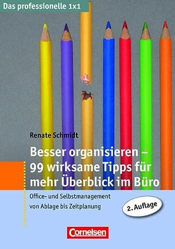 9783411864034: Besser organisieren - 99 wirksame Tipps für mehr Überblick im Büro