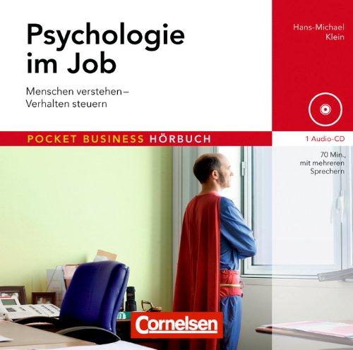 9783411864430: Psychologie im Job: Menschen verstehen - Verhalten steuern