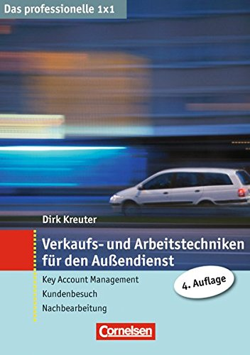 9783411864843: Verkaufs- und Arbeitstechniken für den Außendienst: Key Account Management - Kundenbesuch - Nachbereitung