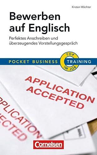 9783411864898: Pocket Business - Training Bewerben auf Englisch: Perfektes Anschreiben und überzeugendes Vorstellungsgespräch