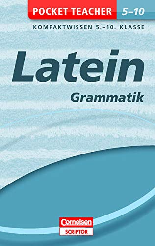 9783411869930: Pocket Teacher Latein - Grammatik 5.-10. Klasse: Kompaktwissen 5.-10. Klasse
