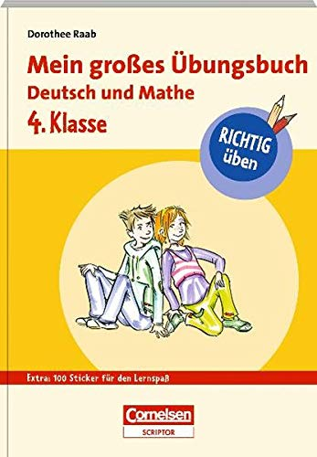 9783411870141: RICHTIG üben - Mein großes Übungsbuch Deutsch und Mathe 4. Klasse - Cornelsen Scriptor