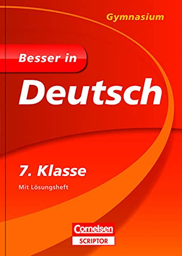 9783411870202: Besser in Deutsch - Gymnasium 7. Klasse - Cornelsen Scriptor