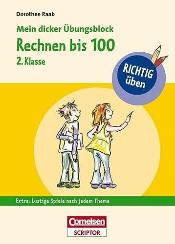 RICHTIG üben - Mein dicker Übungsblock -: Raab, Dorothee