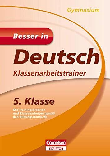 9783411870462: Besser in Deutsch - Klassenarbeitstrainer Gymnasium 5. Klasse