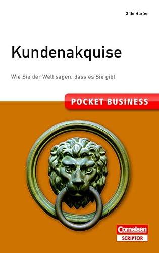 9783411870530: Pocket Business. Kundenakquise: Wie Sie der Welt sagen, dass es Sie gibt