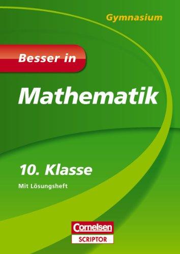 9783411870752: Besser in Mathematik - Gymnasium 10. Klasse