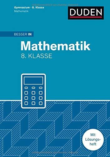 9783411870851: Besser in Mathematik - Gymnasium 8. Klasse