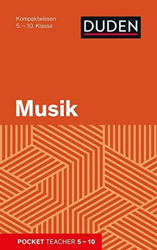 Pocket Teacher Musik 5.-10. Klasse: Kompaktwissen 5.-10. Klasse: Mittelst�dt, Holger