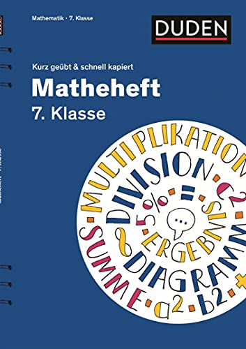 9783411871438: Matheheft 7. Klasse - kurz geübt & schnell kapiert