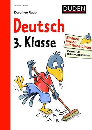 9783411871575: Einfach lernen mit Rabe Linus - Deutsch 3. Klasse: Mit Stickern zur Belohnung. Kleinschrittige und leicht verständliche Übungen