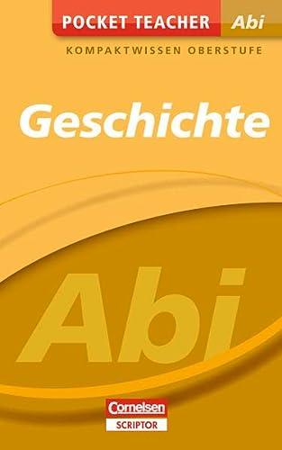 Pocket Teacher Abi Geschichte: Kompaktwissen Oberstufe: Wilhelm Matthiessen