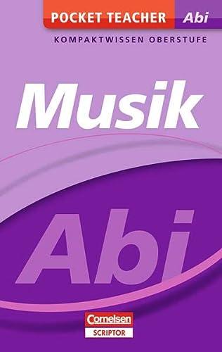 9783411871698: Pocket Teacher Abi Musik: Kompaktwissen Oberstufe