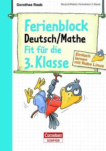 9783411871957: Einfach lernen mit Rabe Linus - Deutsch / Mathe Ferienblock 3. Klasse