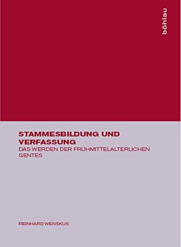 9783412001773: Stammesbildung Und Verfassung: Das Werden Der Frühmittelalterlichen Gentes (German Edition)