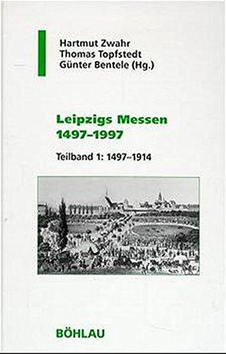 9783412001988: Leipzigs Messen 1497-1997: Gestaltwandel, Umbrüche, Neubeginn (Geschichte und Politik in Sachsen) (German Edition)