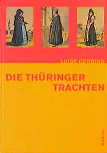 9783412009984: Die Thüringer Trachten
